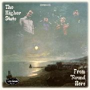 HIGHER STATE - FROM 'ROUND HERE