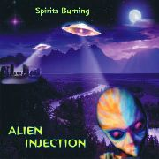 SPIRITS BURNING - ALIEN INJECTION (2LP)