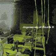 VARIOUS - JAPANOISE OF DEATH II