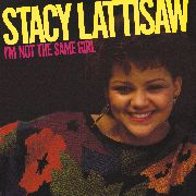 LATTISAW, STACY - I'M NOT THE SAME GIRL
