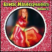 VARIOUS - EXOTIC MINDEXPANDERS, VOL. 4