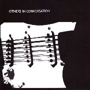 OTHERS IN CONVERSATION - TWO INSTRUMENTALS
