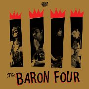 BARON FOUR - 5 TO 4/SHE SAID YEAH
