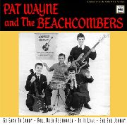 WAYNE, PAT -& THE BEACHCOMBERS- - GO BACK TO DADDY