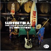 "DIRTY FUSE - SURFBETIKA (10"")"