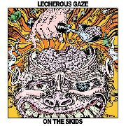 LECHEROUS GAZE - ON THE SKIDS