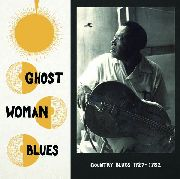 VARIOUS - GHOST WOMAN BLUES