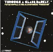 BBC RADIOPHONIC WORKSHOP - THROUGH A GLASS DARKLY