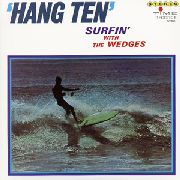 WEDGES - HANG TEN-SURFIN' WITH THE WEDGES