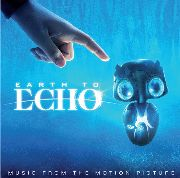 VARIOUS - EARTH TO ECHO O.S.T.