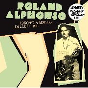ALPHONSO, ROLAND - HUMPTY DUMPTY: SINGLES COLLECTION 1960-62
