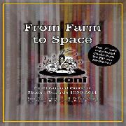 NASONI RECORDS - FROM FARM TO SPACE: AN ILLUSTRATED GUIDE TO...