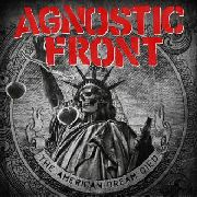 AGNOSTIC FRONT - (BLACK) THE AMERICAN DREAM DIED