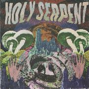 HOLY SERPENT - HOLY SERPENT