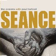 CRAVATS WITH PAUL HARTNOLL - SEANCE