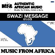 MKHIZE, TOM - MUSIC FROM AFRICA: SWAZI MESSAGE/BIG BAND BASH