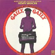 MANCINI, HENRY - GAILY GAILY O.S.T.