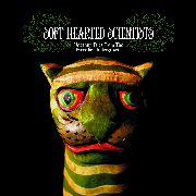 SOFT HEARTED SCIENTISTS - UNCANNY TALES FROM THE EVERYDAY UNDERGROWTH (2CD)