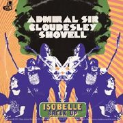 ADMIRAL SIR CLOUDESLEY SHOVELL - ISOBELLE/BREAK UP