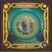 PROUD PEASANT - COSMIC SOUND