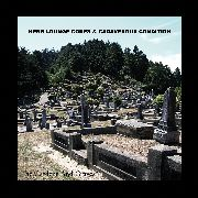 HERR LOUNGE CORPS & CADAVEROUS CONDITION - THE GARDENS AND GRAVES