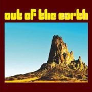 OUT OF THE EARTH - OUT OF THE EARTH (COL)