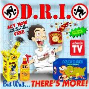 D.R.I. - BUT WAIT... THERE'S MORE (RED)