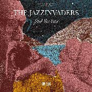 JAZZINVADERS - FIND THE LOVE