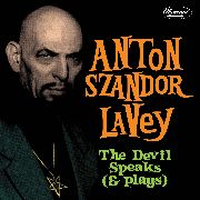 LAVEY, ANTON SZANDOR - THE DEVIL SPEAKS (AND PLAYS)