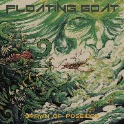 FLOATING GOAT - SPAWN OF POSEIDON/SUBURBAN ANXIETY (2LP)