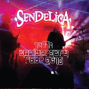 SENDELICA - 10TH ANNIVERSARY TOUR 2016 (2CD+DVD)