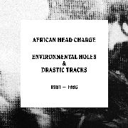 AFRICAN HEAD CHARGE - ENVIRONMENTAL HOLES & DRASTIC TRACKS (5CD)