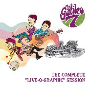 GALILEO 7 - THE COMPLETE LIVE-O-GRAPHIC SESSION