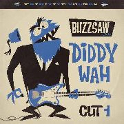 VARIOUS - BUZZSAW JOINT CUT 1: DIDDY WAH