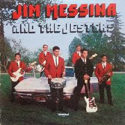 MESSINA, JIM -& THE JESTERS- - JIM MESSINA & THE JESTERS