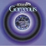808 STATE - GORGEOUS