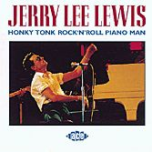 LEWIS, JERRY LEE - HONKY TONK R&R PIANO MAN
