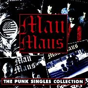 MAU MAUS - PUNK SINGLES COLLECTION