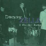 ZELLA, DANNY -& THE ZELL ROCKS- - VOL. 1