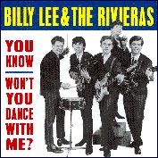 LEE, BILLY -& THE RIVIERAS- - YOU KNOW