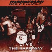 HACKENSACK - LIVE-THE HARD WAY (UK)