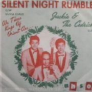 JACKIE & THE CEDRICS - SILENT NIGHT RUMBLE/SANTA CLAUS