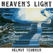 TEUBNER, HELMUT - HEAVEN'S LIGHT