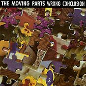 MOVING PARTS - WRONG CONCLUSION