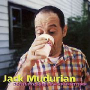 MUDURIAN, JACK - DOWNLOADING THE REPERTOIRE