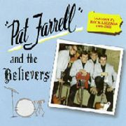 FARRELL, PAT & THE BELIEVERS - FARRELL, PAT & THE BELIEVERS (THE B
