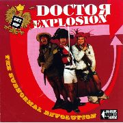 DOCTOR EXPLOSION - THE SUBNORMAL REVOLUTION OF