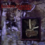 ILLUSION OF SAFETY - BAD KARMA