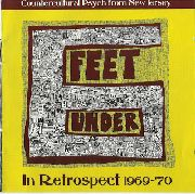 SIX FEET UNDER ('60S) - IN RETROSPECT 1969-1970