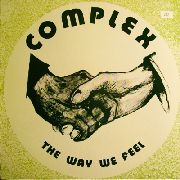 COMPLEX - THE WAY WE FEEL